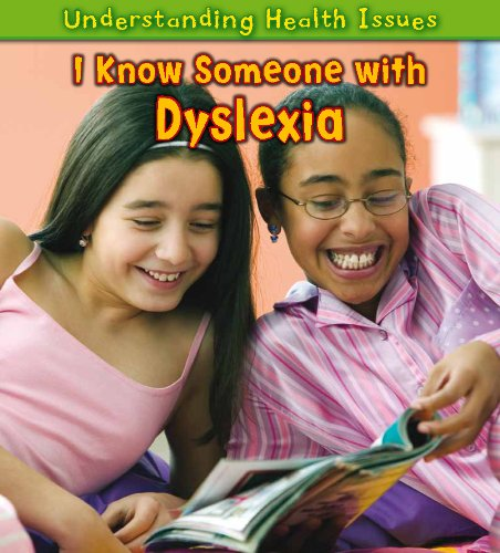 9781432945817: I Know Someone With Dyslexia (Heinemann First Library: Understanding Health Issues)
