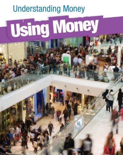 Using Money (Heinemann Infosearch): Fay, Gail