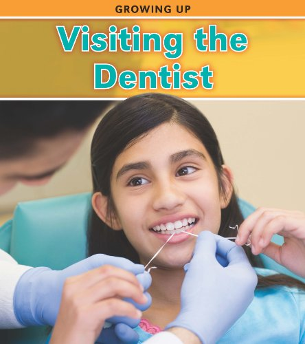 Visiting the Dentist (Growing Up): Charlotte Guillain