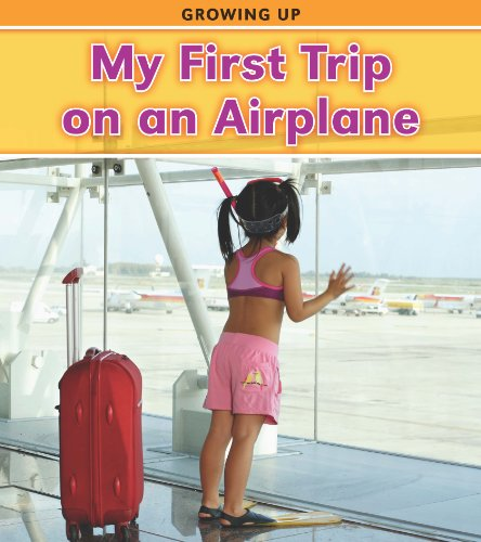 9781432948115: My First Trip on an Airplane (Growing Up)