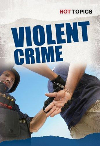 Violent Crime (Hot Topics): Allison Lassieur