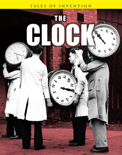 The Clock (Tales of Invention): Spilsbury, Richard; Spilsbury, Louise