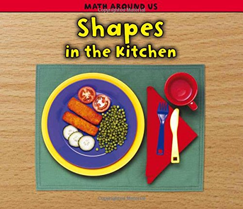 9781432949303: Shapes in the Kitchen (Math Around Us)