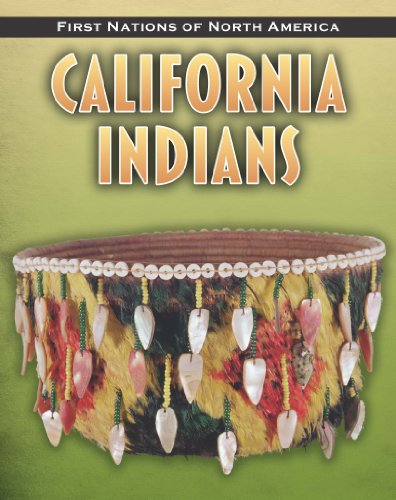 California Indians (First Nations of North America): Sonneborn, Liz