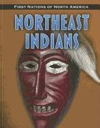 9781432949594: Northeast Indians (First Nations of North America)
