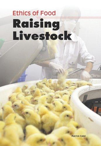 9781432951016: Raising Livestock (Ethics of Food)