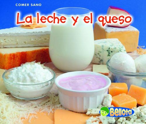 9781432951382: La leche y el queso (Comer sano) (Spanish Edition)
