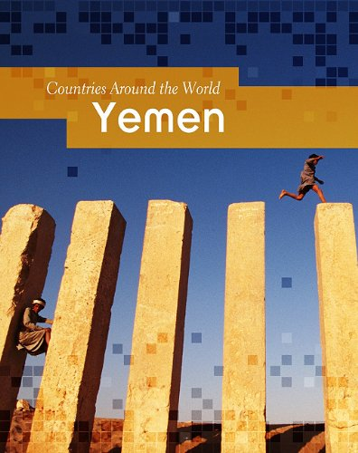 Yemen (Countries Around the World): Blashfield, Jean F.