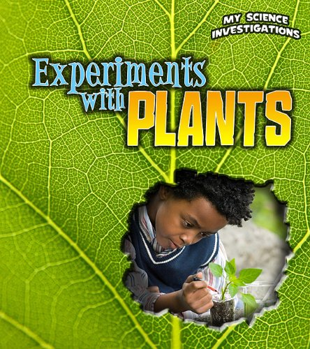 9781432953683: Experiments with Plants (My Science Investigations)