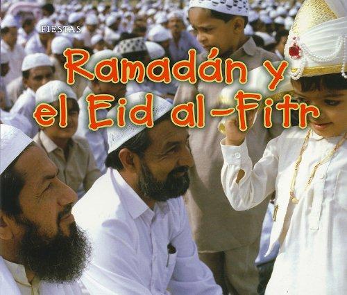 9781432953980: Ramadán y el Eid al-Fitr (Fiestas) (Spanish Edition)