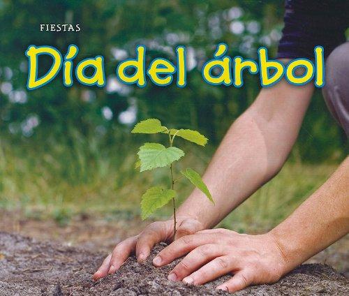 9781432954130: Dia del Arbol = Arbor Day (Bellota: Fiestas)
