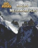 9781432956608: Rocas metamórficas (Las Rocas) (Spanish Edition)