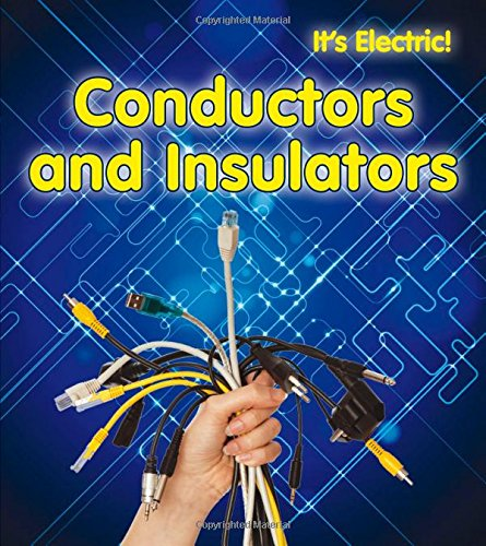 9781432956783: Conductors and Insulators (It's Electric!)