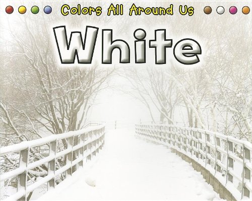 9781432957605: White (Colors All Around Us)
