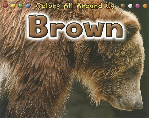 9781432957612: Brown (Colors All Around Us)