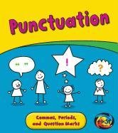Punctuation: Commas, Periods, and Question Marks (Heinemann First Library): Ganeri, Anita