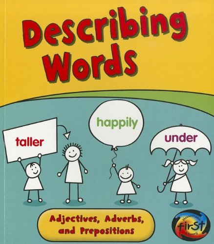 9781432958121: Describing Words: Adjectives, Adverbs, and Prepositions (Getting to Grips with Grammar)