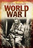 World War I (Living Through. . .): Nicola Barber