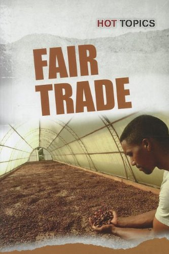 9781432960445: Fair Trade (Hot Topics)