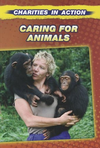 Caring for Animals (Charities in Action): Gogerly, Liz