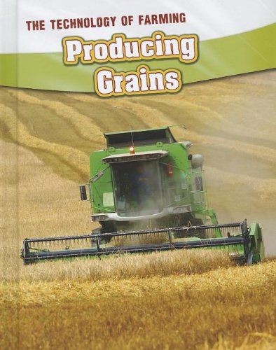 9781432964092: Producing Grains (The Technology of Farming)