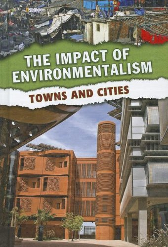 9781432965198: Towns and Cities (The Impact of Environmentalism)