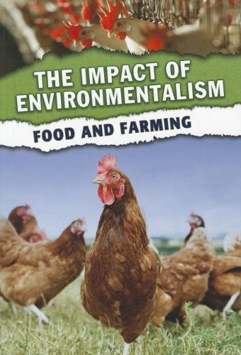 Food and Farming (The Impact of Environmentalism): Green, Jen
