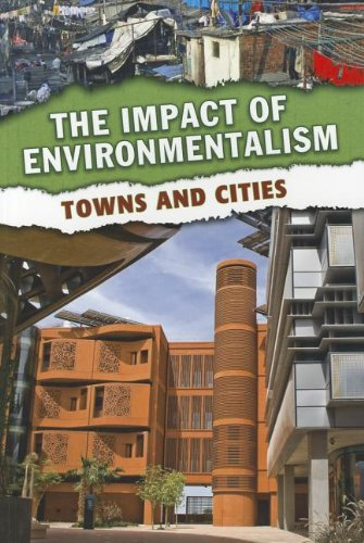 9781432965259: Towns and Cities (The Impact of Environmentalism)