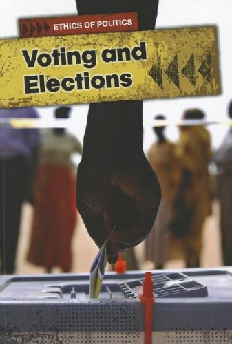 9781432965570: Voting and Elections (Ethics of Politics)
