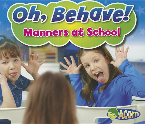 Manners at School (Acorn): Smith, Sian