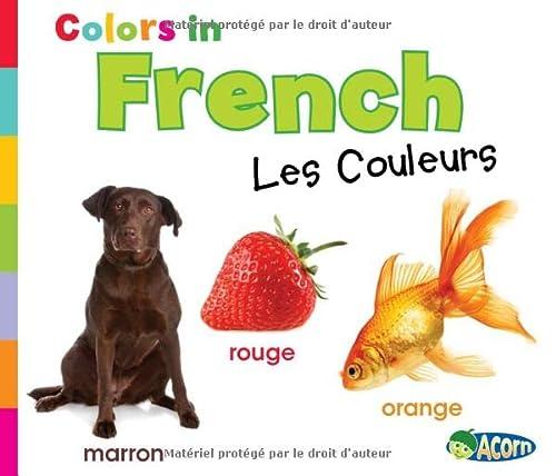 Colors in French: Les Couleurs (Acorn): Nunn, Daniel