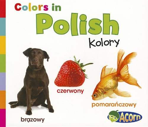 9781432966614: Colors in Polish: Kolory (World Languages - Colors) (Multilingual Edition)