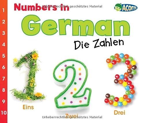 Numbers in German: Die Zahlen (World Languages - Numbers) (German Edition) (9781432966744) by Daniel Nunn