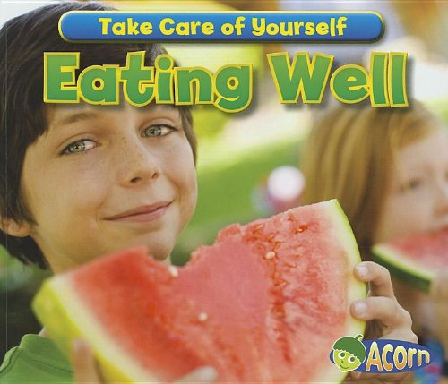 9781432967185: Eating Well (Take Care of Yourself!)