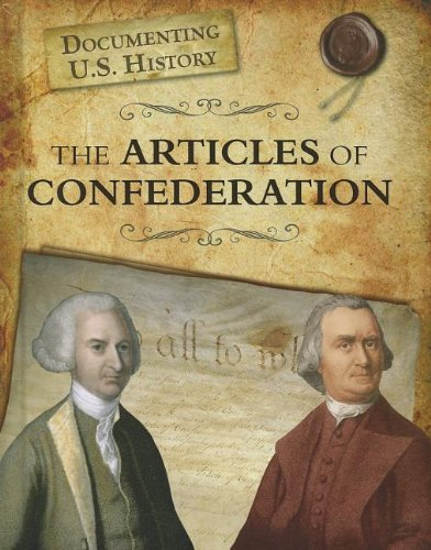 9781432967499: The Articles of Confederation (Documenting U.S. History)