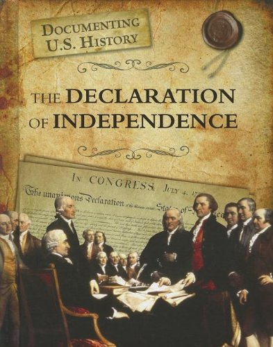 9781432967536: The Declaration of Independence (Documenting U.S. History)