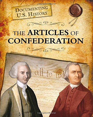 9781432967581: The Articles of Confederation (Documenting U.S. History)