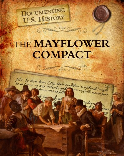 9781432967598: The Mayflower Compact (Documenting U.S. History)