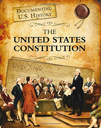 The United States Constitution (Raintree Perspectives): Sonneborn, Liz