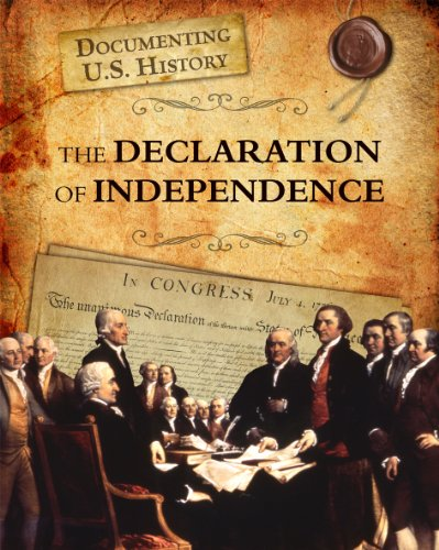 9781432967628: The Declaration of Independence (Documenting U.S. History)