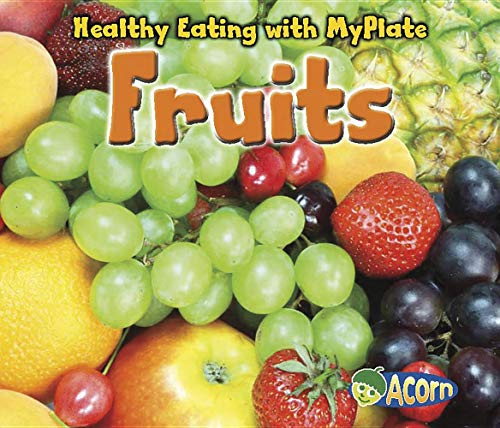9781432969806: Fruits (Healthy Eating with MyPlate)