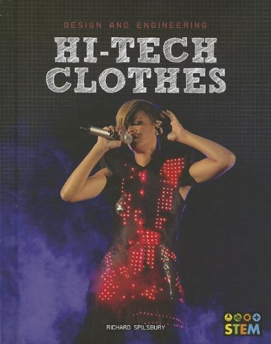 Hi-Tech Clothes (Design and Engineering): Spilsbury, Richard
