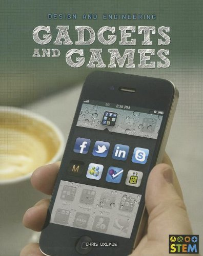 9781432970369: Gadgets and Games: Design and Engineering for STEM