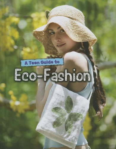 9781432970451: A Teen Guide to Eco-Fashion (Eco Guides)