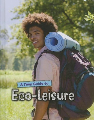 A Teen Guide to Eco-Leisure (Eco Guides): Morris, Neil