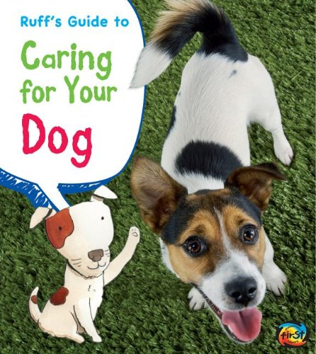 Ruff's Guide to Caring for Your Dog (Pets' Guides): Ganeri, Anita; Peterson, Rick