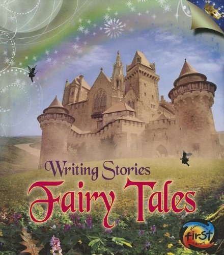 Fairy Tales: Writing Stories: Ganeri, Anita