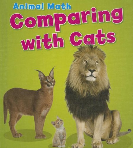 Comparing with Cats (Animal Math): Steffora, Tracey