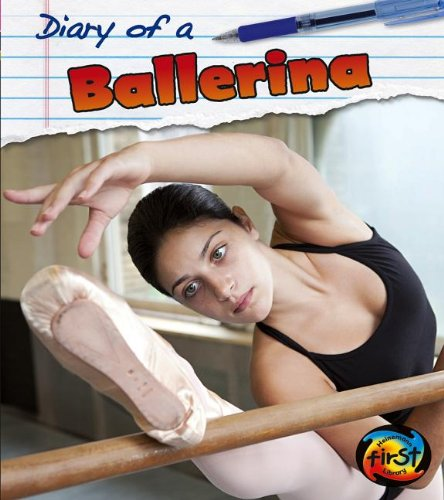 Diary of a Ballerina (1432975862) by Angela Royston