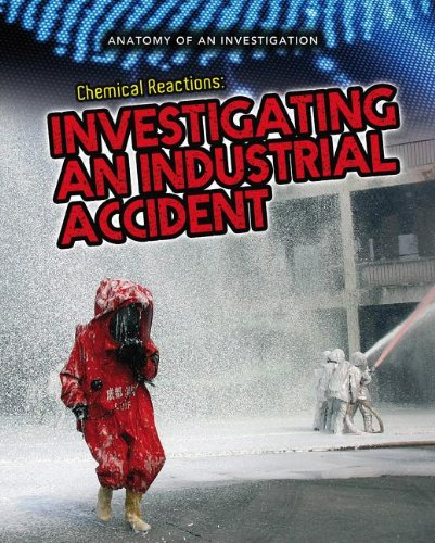 Chemical Reactions: Investigating an Industrial Accident (Anatomy: Spilsbury, Richard